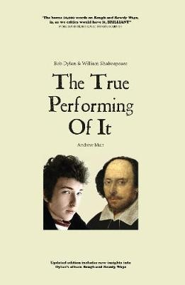 The True Performing Of It -