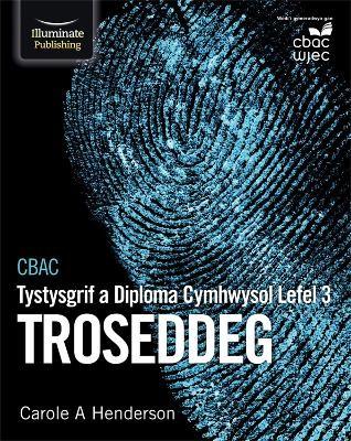 CBAC Tystysgrif a Diploma Cymhwysol Lefel 3 Troseddeg -