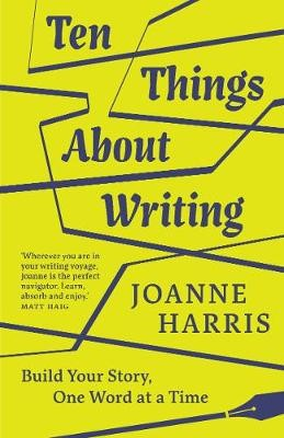 Ten Things About Writing -