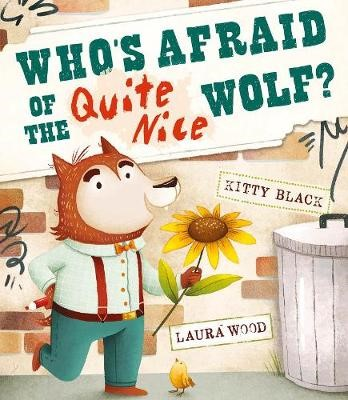 Who's Afraid of the Quite Nice Wolf? -