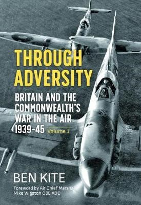 The British and the Commonwealth War in the Air 1939-45, Volume 1 -