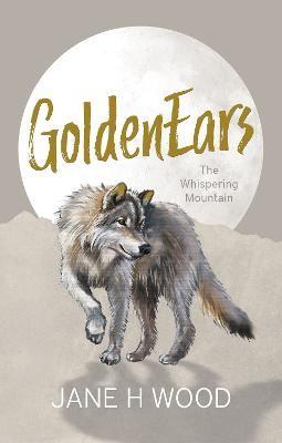 GoldenEars: The Whispering Mountain -
