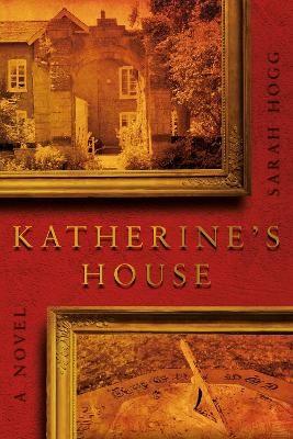 Katherine's House -