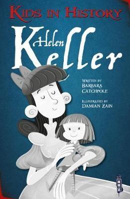 Kids in History: Helen Keller -