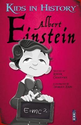 Kids in History: Albert Einstein -