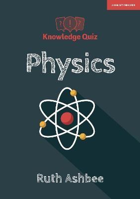 Knowledge Quiz: GCSE Physics -