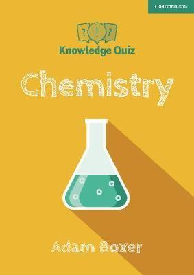 Knowledge Quiz: Chemistry -