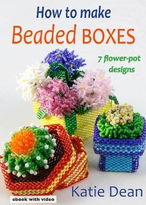 How to Make Beaded Boxes -