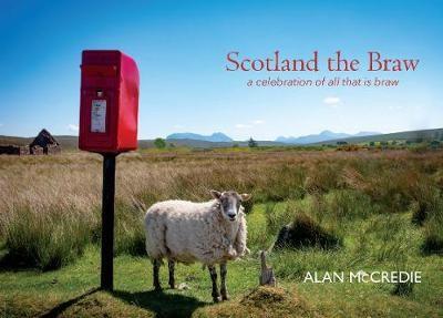 Scotland the Braw -