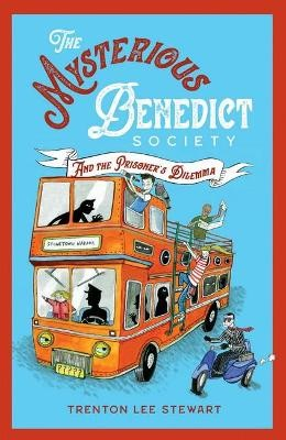 The Mysterious Benedict Society and the Prisoner's Dilemma (2020 reissue) -