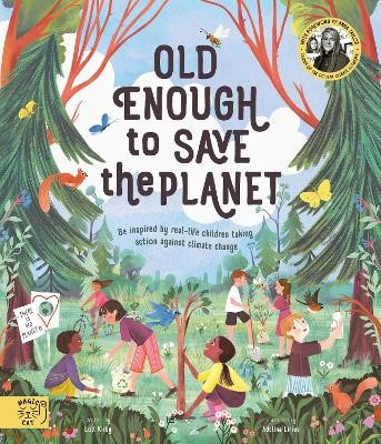 Old Enough to Save the Planet -