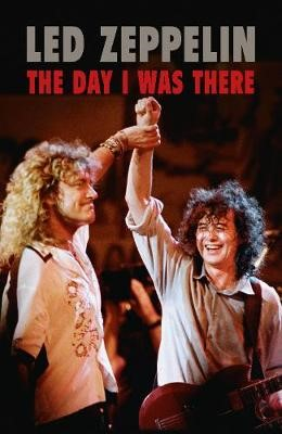 Led Zeppelin - The Day I Was There - pr_1855