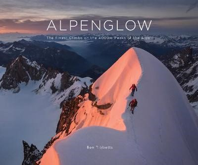 ALPENGLOW - THE FINEST CLIMBS ON THE 4000M PEAKS OF THE ALPS - pr_404443