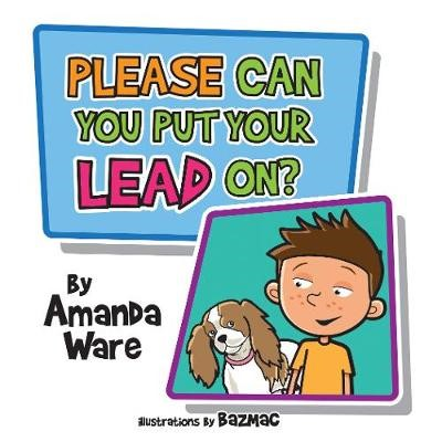 Please Can You Put Your Lead On? -