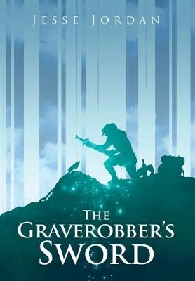 The Graverobber's Sword -