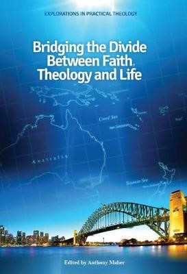 Bridging the Divide between faith, theology and Life -