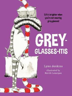 Grey-glasses-itis -