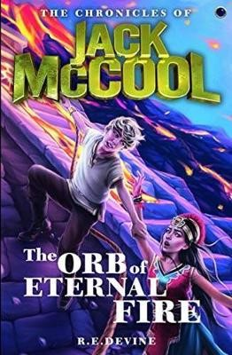 The Chronicles of Jack McCool - The Orb of Eternal Fire -