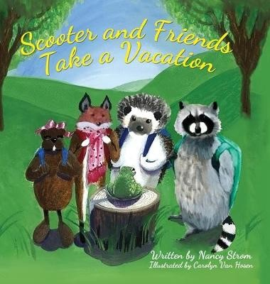 Scooter and Friends Take a Vacation -