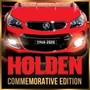 Holden Commemorative Edition: The Great Years, the Great Cars 1968-2020 -