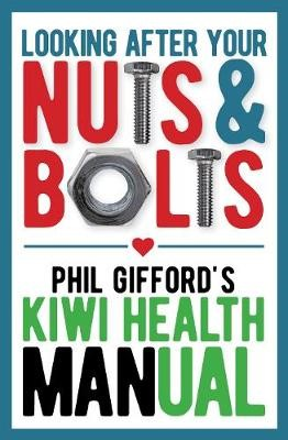Your Nuts and Bolts: a Kiwi Health Manual - pr_429081