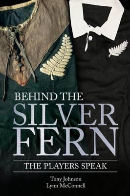 Behind the Silver Fern -