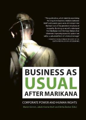 Business as usual after Marikana -