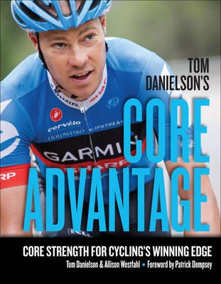 Tom Danielson's Core Advantage - pr_244060