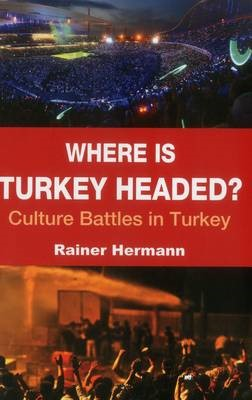 Where is Turkey Headed? - pr_37609