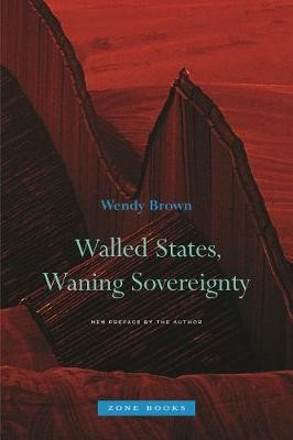 Walled States, Waning Sovereignty -