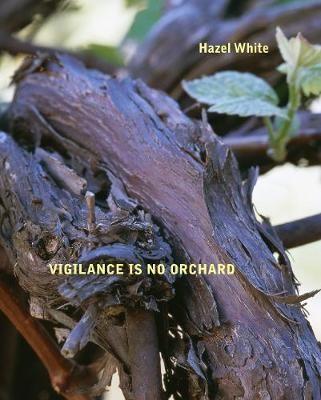 Vigilance Is No Orchard -