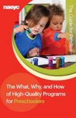 The What, Why, and How of High-Quality Programs for Preschoolers -