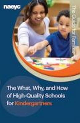 The What, Why, and How of High-Quality Schools for Kindergartners -