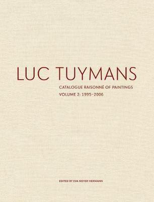 Luc Tuymans Catalogue Raisonne of Paintings: Volume 2, 1995-2006 - pr_60040
