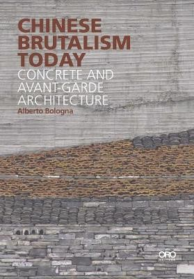 Chinese Brutalism Today -