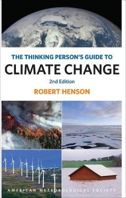The Thinking Person`s Guide to Climate Change - Second Edition - pr_307403