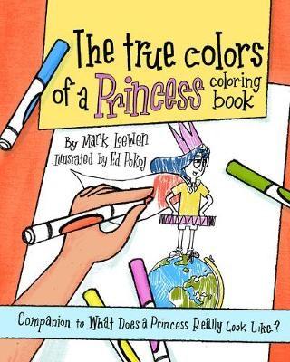 The True Colors of a Princess Coloring Book -