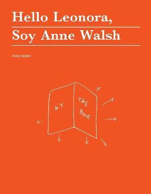 Hello Leonora, Soy Anne Walsh - pr_999