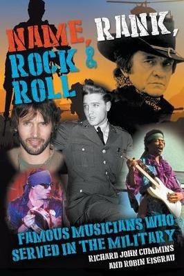 Name, Rank, Rock & Roll -