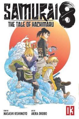 Samurai 8: The Tale of Hachimaru, Vol. 3 -