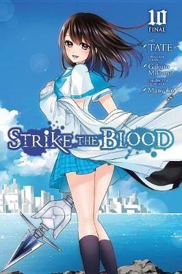 Strike the Blood, Vol. 10 (manga) -