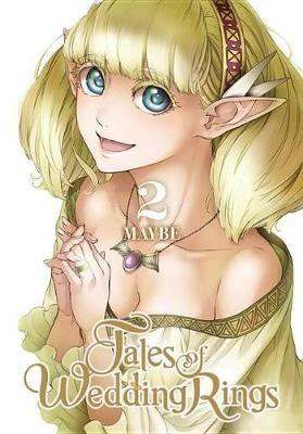 Tales of Wedding Rings, Vol. 2 -