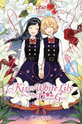 Kiss and White Lily for My Dearest Girl, Vol. 10 -