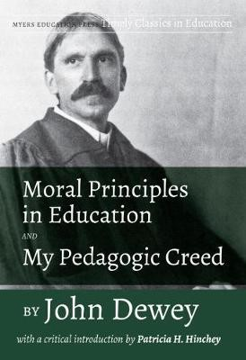 Moral Principles in Education and My Pedagogic Creed - pr_249241
