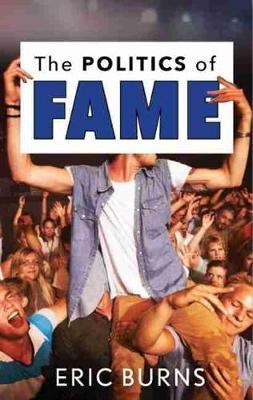 The Politics of Fame - pr_35437
