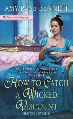 How To Catch A Wicked Viscount -