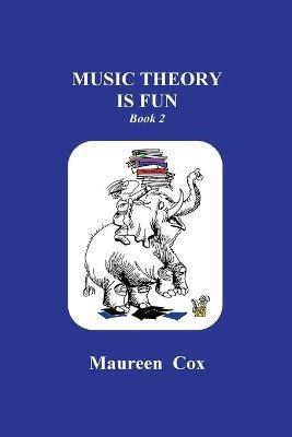 Music Theory is Fun Book 2 -