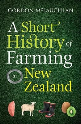 A Short History of Farming in New Zealand - pr_1865135