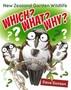 Which? What? Why? New Zealand Garden Wildlife - pr_1866620