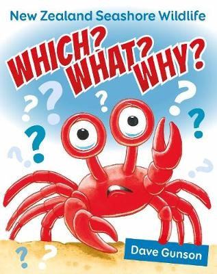 Which? What? Why? New Zealand Seashore Wildlife -